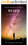 Pre-Earth: You have to know (English Edition)