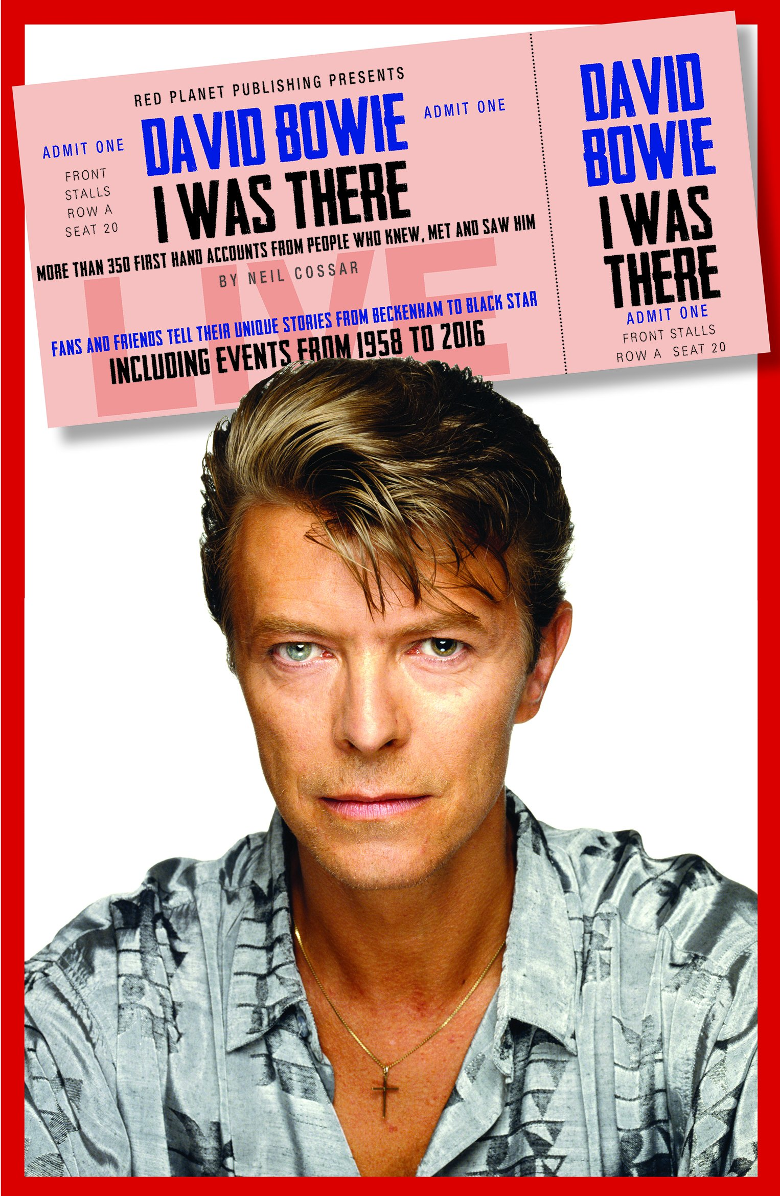 David Bowie I was There: More than 350 first-hand accounts from