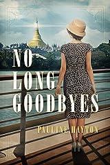 No Long Goodbyes Kindle Edition