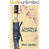 The Samurai's Honor: The Heart of the Samurai Book 0