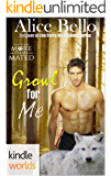 Grayslake: More than Mated: Growl for Me (Kindle Worlds Novella) (Ferro Mountains Book 4)