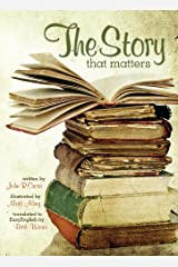 The Story that Matters Kindle Edition
