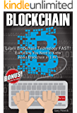 BLOCKCHAIN: Learn Blockchain Technology FAST! Everything You Need to Know About Blockchain in 1 Hr!