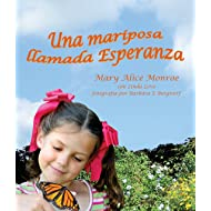 Una mariposa llamada Esperanza [Butterfly Called Hope, A] (Spanish Edition)