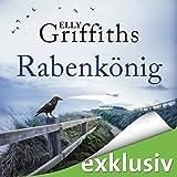 Rabenkönig (Ein Fall für Dr. Ruth Galloway 5)