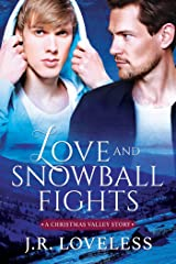 Love and Snowball Fights Kindle Edition