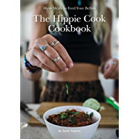 The Hippie Cook Cookbook: Main Meals to Feed Your Bellies (English Edition)