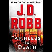 Faithless in Death: An Eve Dallas Novel