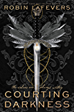 Courting Darkness (Courting Darkness duology Book 1)
