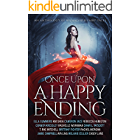 Once Upon a Happy Ending: An Anthology of Reimagined Fairy Tales (English Edition)