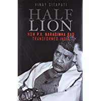 Half - Lion: How P.V Narasimha Rao Transformed India