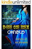 Blood and Snow: Omnibus: A Boxed Set of Reimagined Fairy Tales, Including a Vampiric Snow White, Cinderella is a Witch, a Beastly Beauty, Jasmine, Sleeping Beauty, and more!  (English Edition)
