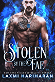 Stolen by the Fae: Paranormal Romance (Fae's Claim Book 1) (English Edition)
