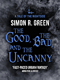 The Good, the Bad, and the Uncanny: Nightside Book 10 (English Edition)