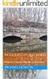 MOSQUITO POINT ROAD: Monroe County Murder & Mayhem