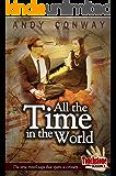 Touchstone (3. All the Time in the World): The time travel saga that spans a century (Touchstone Season 1)