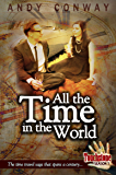 Touchstone (3. All the Time in the World): The time travel saga that spans a century (Touchstone Season 1)