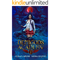 Demigods Academy - Year Two: (Young Adult Supernatural Urban Fantasy)