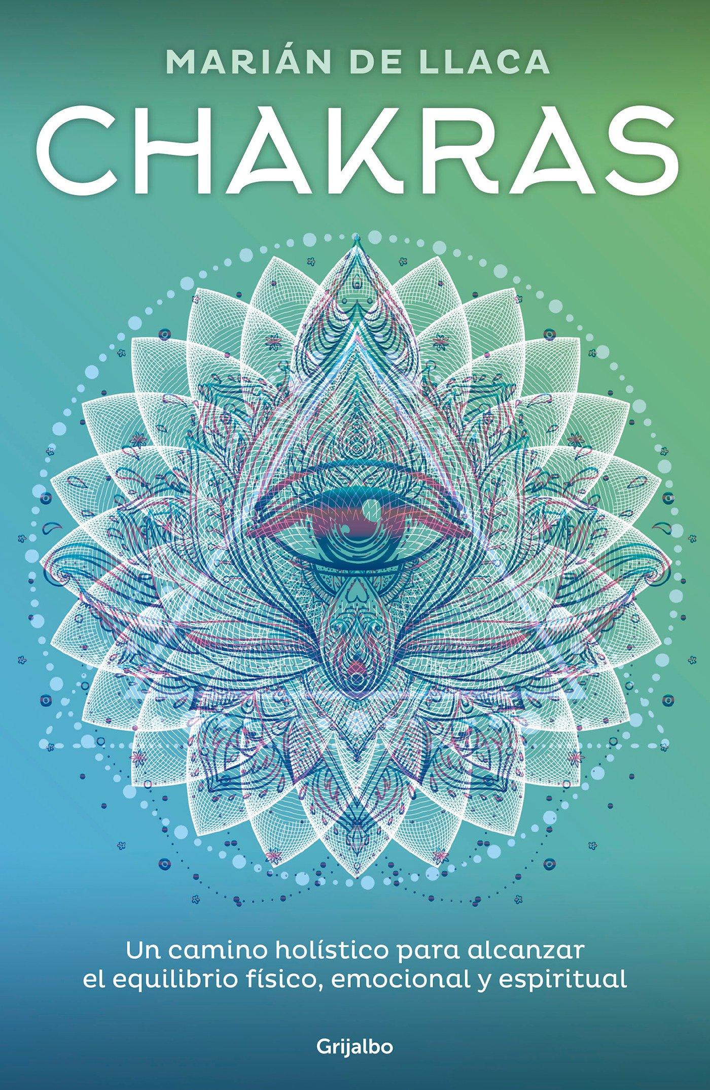Chakras: Un camino holístico para alcanzar el equilibrio ...