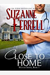 Close To Home (Westen Series, Book 1) Kindle Edition