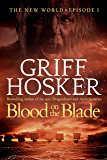 Blood on the Blade (New World Book 1)