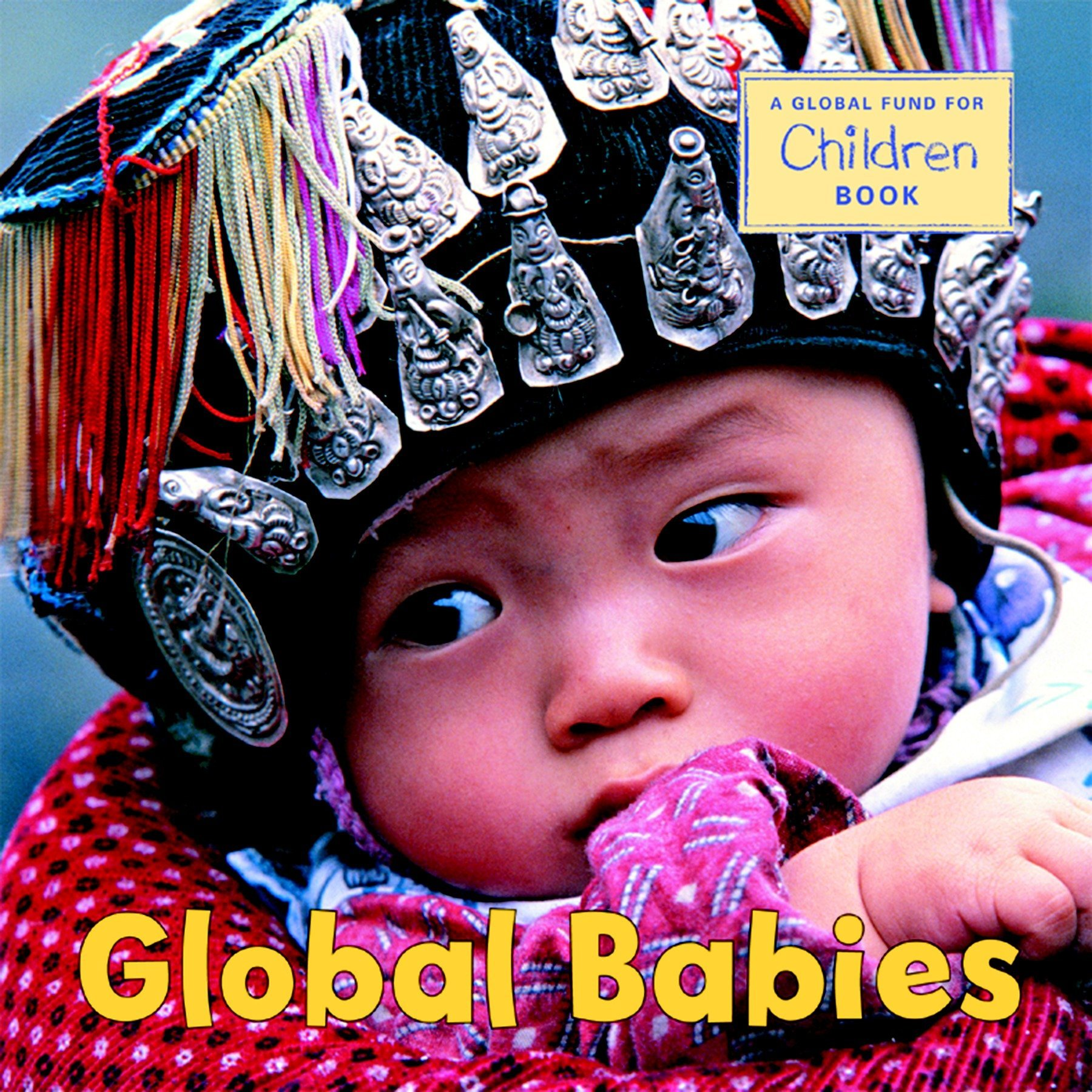 Global Babies  Global Fund For Children Books