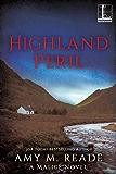 Highland Peril (A Malice Novel)