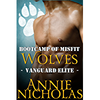 Bootcamp of Misfit Wolves: Shifter Romance (Vanguard Elite Book 1) (English Edition)