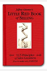 Little Red Book of Selling: 12.5 Principles of Sales Greatness Hardcover
