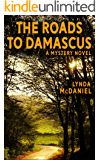 The Roads to Damascus: A Mystery Novel (Appalachian Mountain Mysteries Book 2)