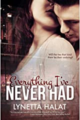 Everything I've Never Had Kindle Edition