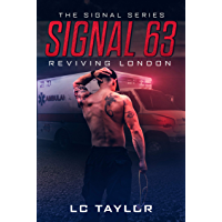 Signal 63: Reviving London (The Signal Series Book 3)