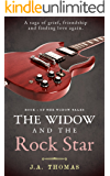 The Widow and the Rock Star (Book 1 of The Widow Tales)
