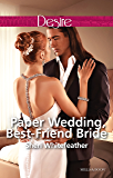 Paper Wedding, Best-Friend Bride (Billionaire Brothers Club Book 3) (English Edition)