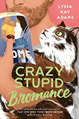 Crazy Stupid Bromance (Bromance Book Club 3) Kindle Edition