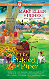The Pickled Piper (Pickled and Preserved Mystery Book 1)