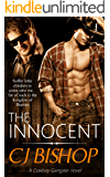 THE INNOCENT: A Cowboy Gangster Novel
