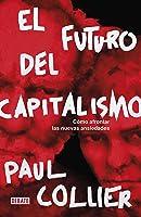 El Futuro Del Capitalismo: Cómo Afrontar Las