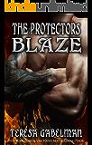 Blaze (The Protectors Series) Book #10