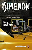 Maigret in New York: Inspector Maigret #27