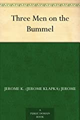Three Men on the Bummel Kindle Edition