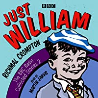 Just William: A Second BBC Radio Collection