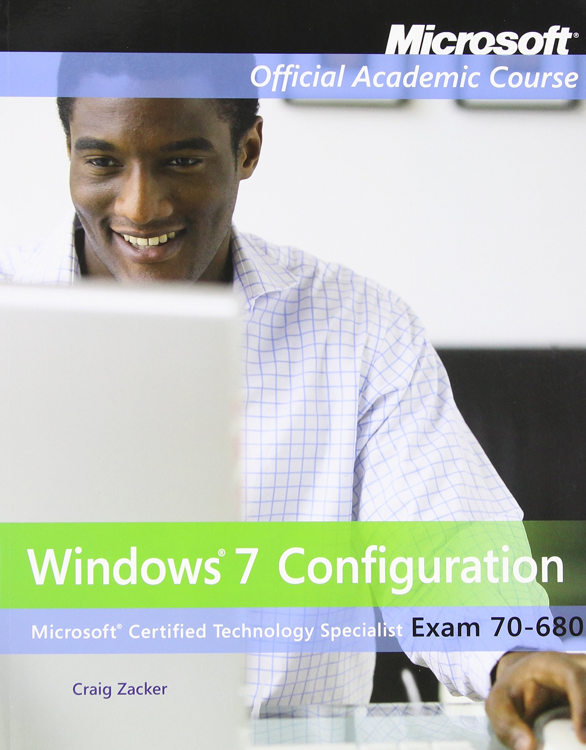 Buy Exam 70-680: Windows 7 Configuration with Lab Manual Set (Microsoft  Official Academic Course Series) Book Online at Low Prices in India | Exam  70-680: ...
