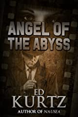 Angel of the Abyss Kindle Edition