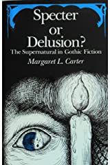 Specter or Delusion: The Supernatural in Gothic Fiction (Studies in Speculative Fiction) Hardcover