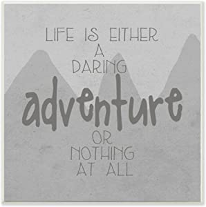 Stupell Home Décor Life is an Adventure' Gray Mountains Wall Plaque Art, 12 x 0.5 x 12, Proudly Made in USA
