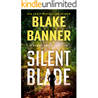 The Silent Blade (Harry Bauer Book 6)