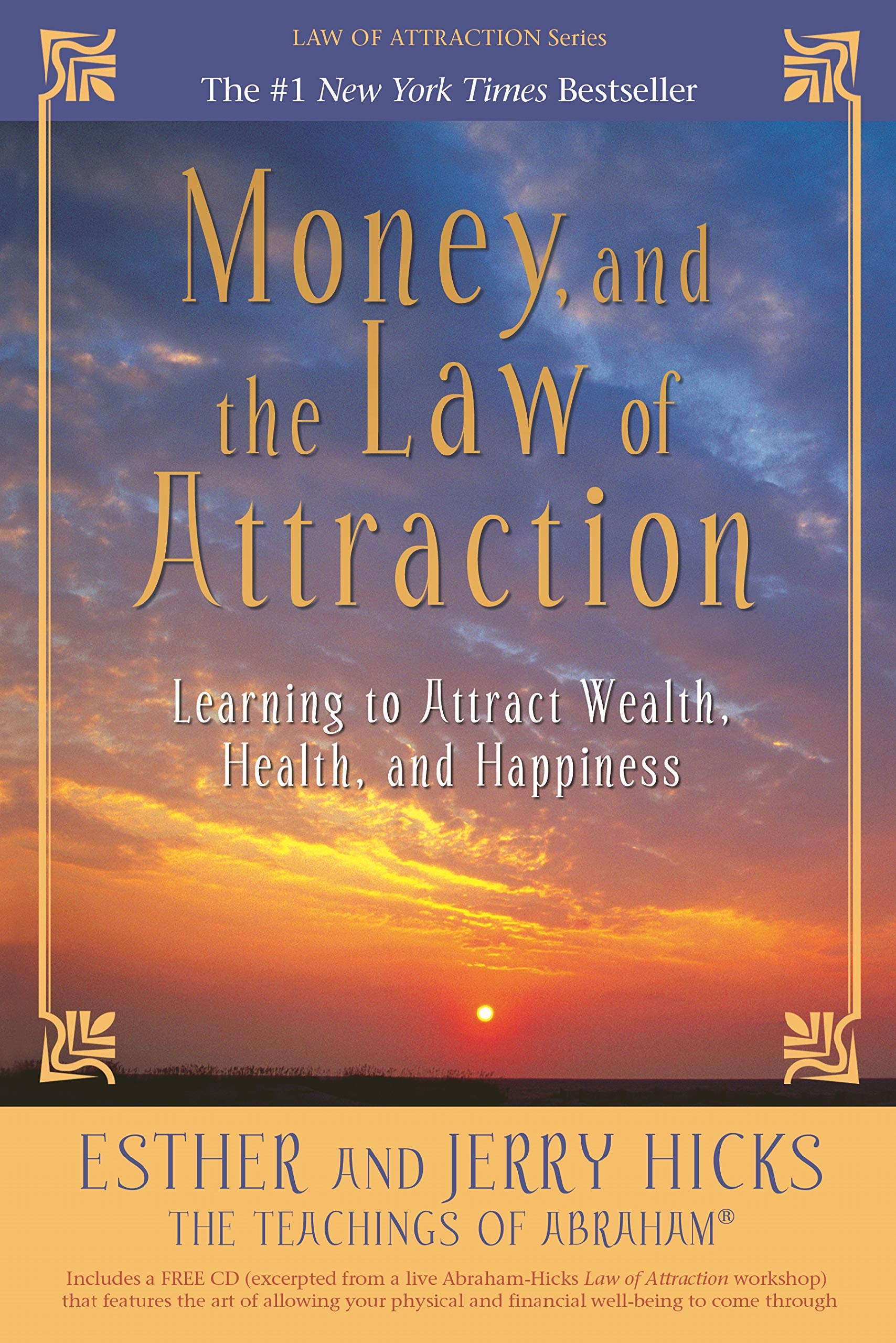 Money, and the Law of Attraction: Learning to Attract Wealth, Health, and  Happiness: Esther Hicks, Jerry Hicks: 9781401918811: Amazon.com: Books