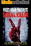 Meet Your Favorite Serial Killer Part 2