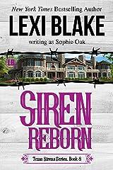 Siren Reborn (Texas Sirens Book 8) Kindle Edition